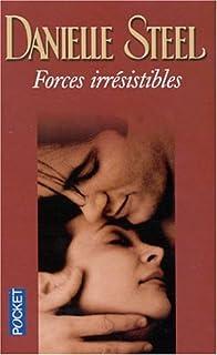 Forces irrésistibles, Steel, Danielle