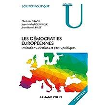 Les démocraties européennes - 3e éd. : Institutions, élections et partis politiques (Science politique) (French Edition)