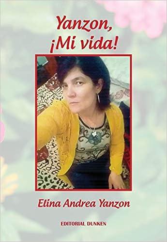 Amazon.com: Yanzon, ¡Mi vida! (9789877636260): Yanson Elina ...