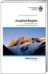 Jungfrau Region: Tschingelhorn / Eiger / Fiescherhörner / Finsteraarhorn