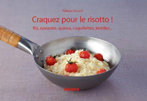 Craquez pour le risotto ! (Craquez...) (French Edition) (Poivron Rouge)