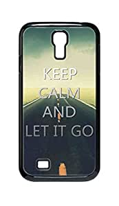 Cool Painting keep calm and let it go Snap-on Hard Back Case Cover Shell for Samsung GALAXY S4 I9500 I9502 I9508 I959 -544