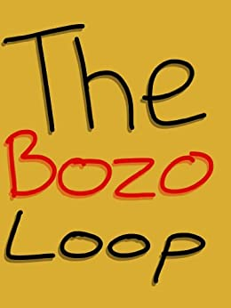 The Bozo Loop by [Kroll, Rachel]