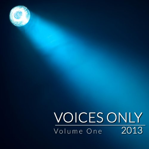 Voices Only 2013 College A Cap...