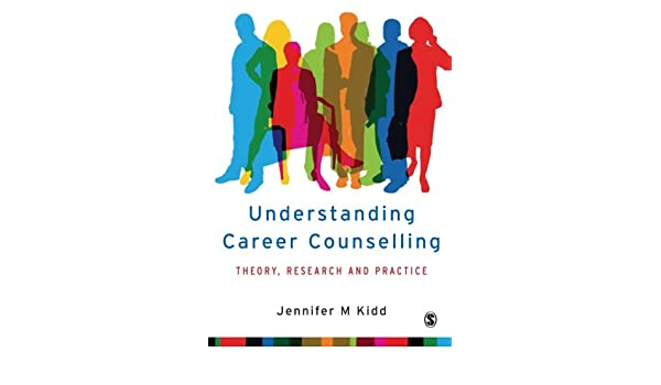 understanding career counselling theory research and practice