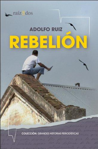 Descargar Libro Rebelión Adolfo Ruiz