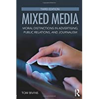 Mixed Media: Moral Distinctions in Advertising, Public Relations, and Journalism