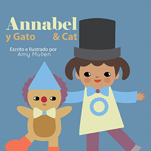Annabel and Cat / Annabel y Gato (Xist Kids Bilingual Spanish English)]()