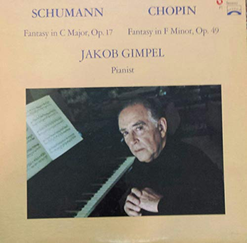 Schumann: Fantasy In C Major, Op. 17, Chopin: Fantasy In F Minor, Op. 49 [Vinyl LP]