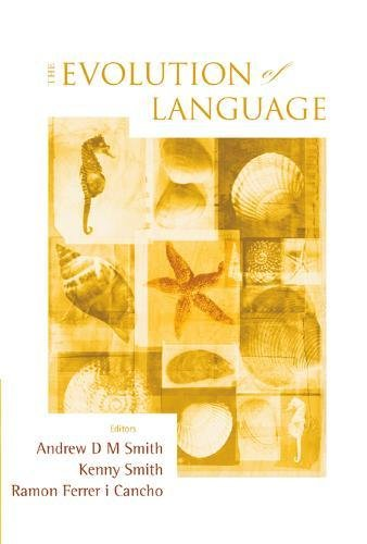 The Evolution of Language: Proceedings of the 7th International Conference Evolang7, Barcelona, Spain 12-15 March 2008 by Brand: World Scientific Pub Co Inc