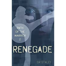 Renegade (Path of the Warrior Book 2)