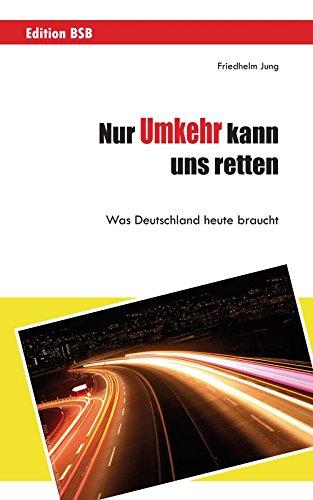 Nur Umkehr kann uns retten! von Karl-Heinz Vanheiden