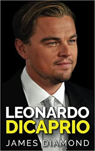Leonardo DiCaprio: Nice to Meet You (Biographies of Famous People)