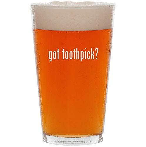 got toothpick? - 16oz All Purpose Pint Beer Glass