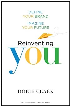 Reinventing You Define Imagine Future ebook