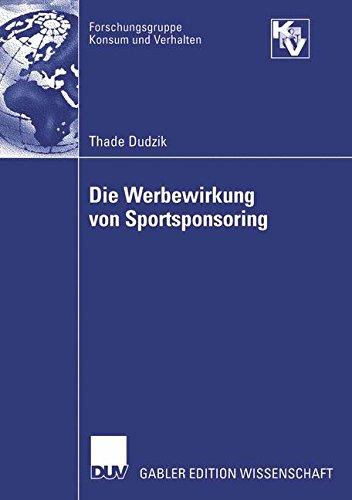 Download Die Werbewirkung von Sportsponsoring (Forschungsgruppe Konsum und Verhalten) (German Edition) pdf