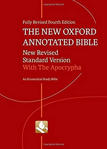 The New Oxford Annotated Bible with Apocrypha: New Revised Standard Version (2010-03-19) (Oxford Annotated Bible Apocrypha)