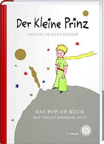 Der Kleine Prinz. Das Pop Up Buch  Vollständige Ausgabe In Klassischer Übersetzung