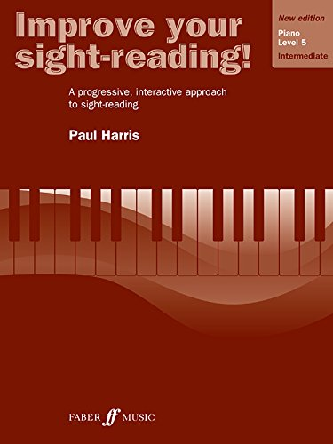 Improve Your Sight-reading! Piano, Level 5: A Progressive, Interactive Approach to Sight-reading (Faber Edition: Improve Your Sight-Reading) ()