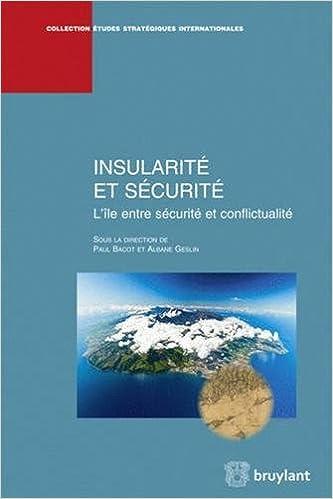 En ligne téléchargement gratuit Insularité et sécurité. L'ile entre sécurité et conflictualité pdf