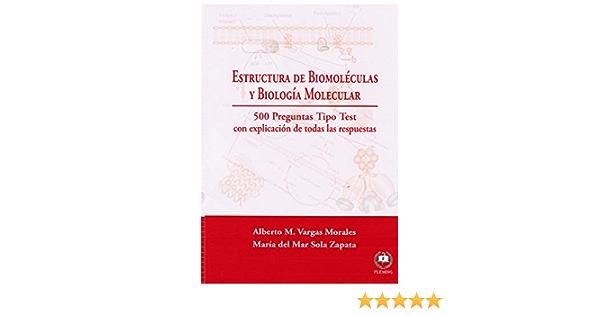 Estructura de Biomoléculas y Biología Molecular: 500 ...