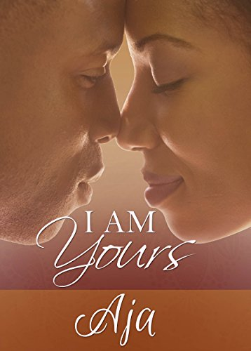 Search : I Am Yours (Love & Passion Series Book 1)