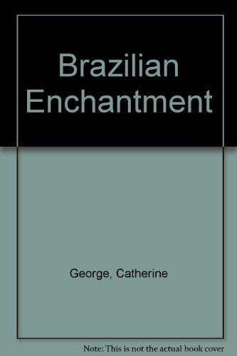 Brazilian Enchantment