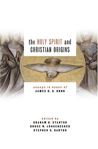 Download The Holy Spirit and Christian Origins: Essays in Honor of James D. G. Dunn ebook