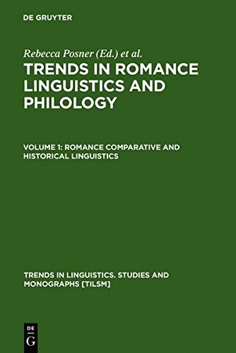Romance Comparative and Historical Linguistics (Trends in Linguistics)