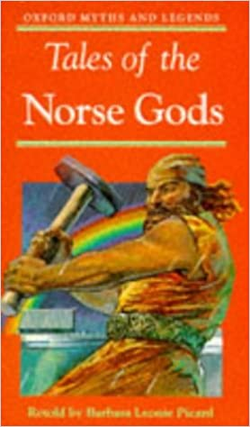 Tales of the Norse Gods (Oxford Myths and Legends): Barbara Leonie