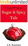 A Very F***ed-Up Sugar & Spicy Tale: A Mother Hubbard Mystery Novella (F***ed-Up Fairytales Book 6)