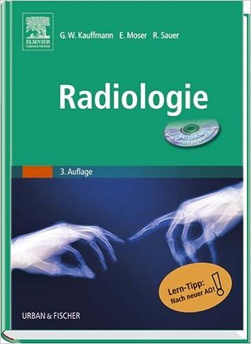 Radiologie: <br>: Amazon.de: Günter W. Kauffmann, Ernst Moser, Rolf ...