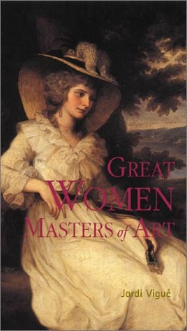 Great Women Masters of Art (Great Masters of Art)