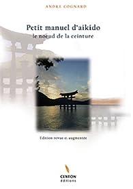 Petit manuel d'aikido par André Cognard