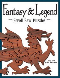 FANTASY & LEGEND - Scroll Saw Puzzles by Judy & Dave Peterson by Peachtree Woodworking