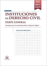 Instituciones de Derecho Civil Parte General Introducción