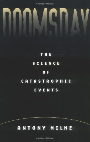 Doomsday: The Science of Catastrophic Events