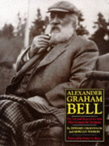 Picture Alexander Bell - Alexander Graham Bell: The Life and Times of the Man Who Invented the Telephone