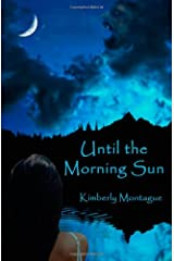 Until the Morning Sun Paperback