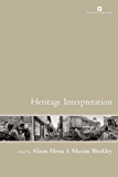 Heritage Interpretation: Theory and Practice (Issues in Heritage Management)