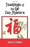 Teachings of the Cat Zen Masters, Sheryll Dahlke, 0595334229