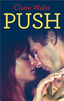 Push by [Wallis, Claire]