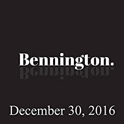 Bennington, 2016: Comedy Year in Review, December 30, 2016