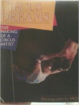 Book Circus dreams: The making of a circus artist