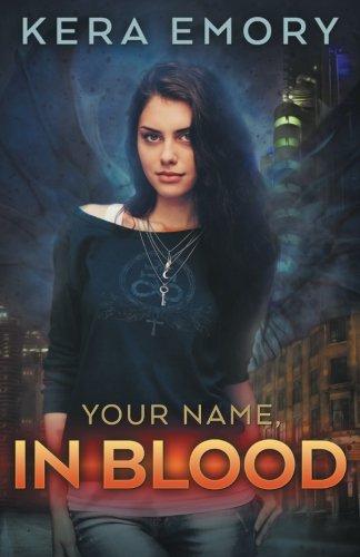 Read Online Your Name, In Blood (Vampire-Geek Cycle) (Volume 2) PDF