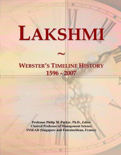 Lakshmi: Webster's Timeline History, 1596 - 2007