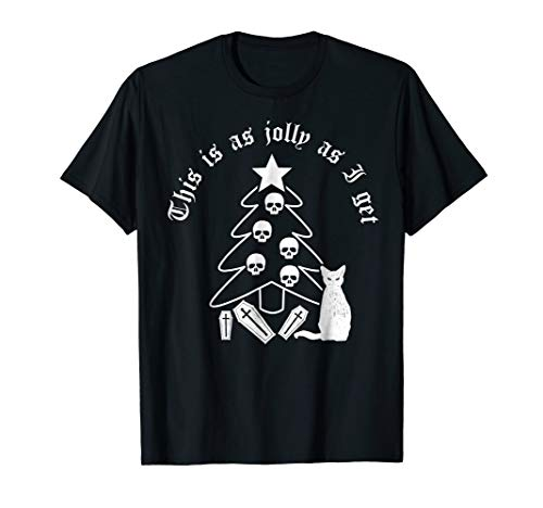 Goth Christmas Tee This Is As Jolly As I Get Funny Sarcastic]()