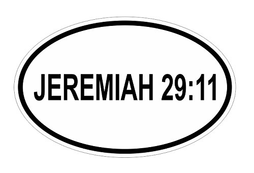 JS Artworks Jeremiah 29 11 Oval Vinyl Bumper Sticker Decal Christian Bible Verse Inspirational Motivational Inspiring Uplifting