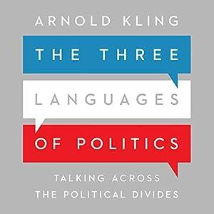 The Three Languages of Politics Audiobook