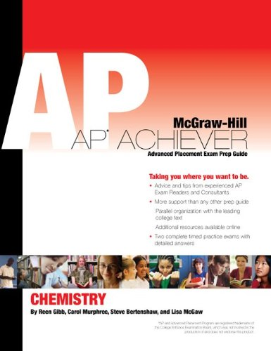 AP Achiever (Advanced Placement* Exam Preparation Guide) for AP Chemistry (AP CHEMISTRY CHANG)